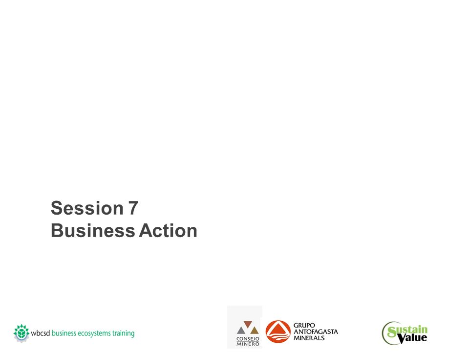 Session 7 Business Action