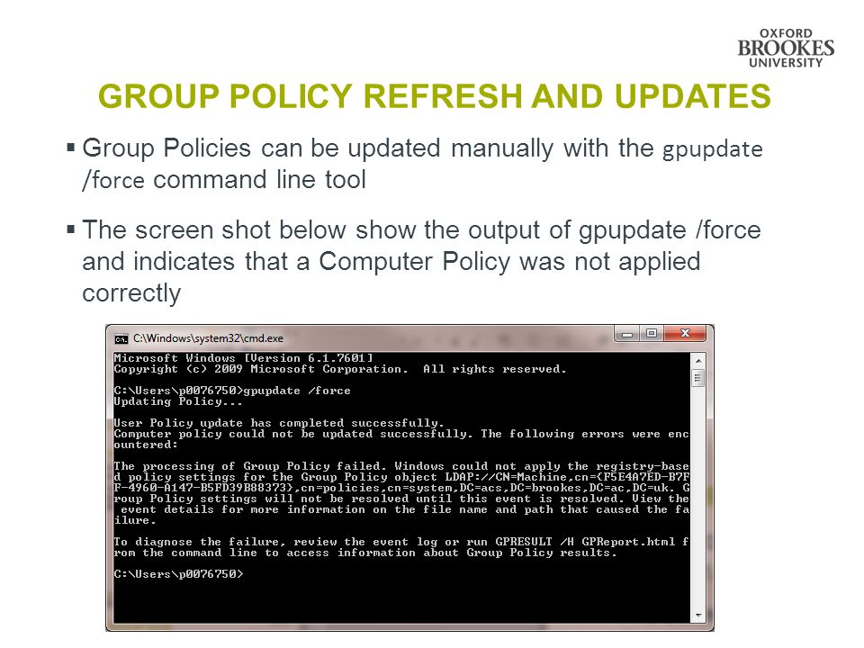 GROUP POLICY  Group Policy is a hierarchical infrastructure