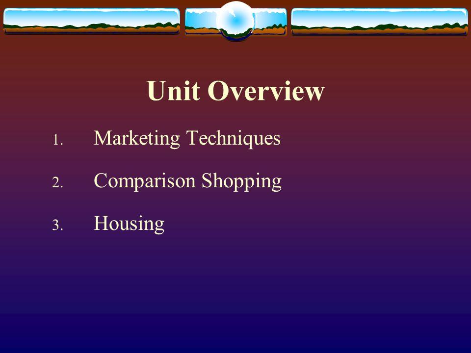 Comparison Shopping Unit Consumer Economics  Unit Overview 1