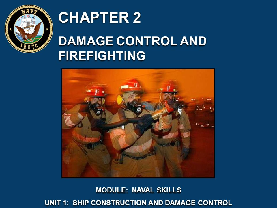 chapter 2 damage control and firefighting chapter 2 damage control rh slideplayer com Navy Damage-Control Training Navy Damage-Control Training