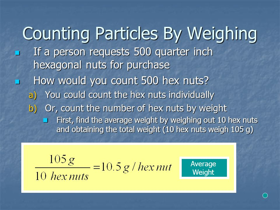 Chapter 7 Lesson 1 Chemical Quantities  Counting Particles By