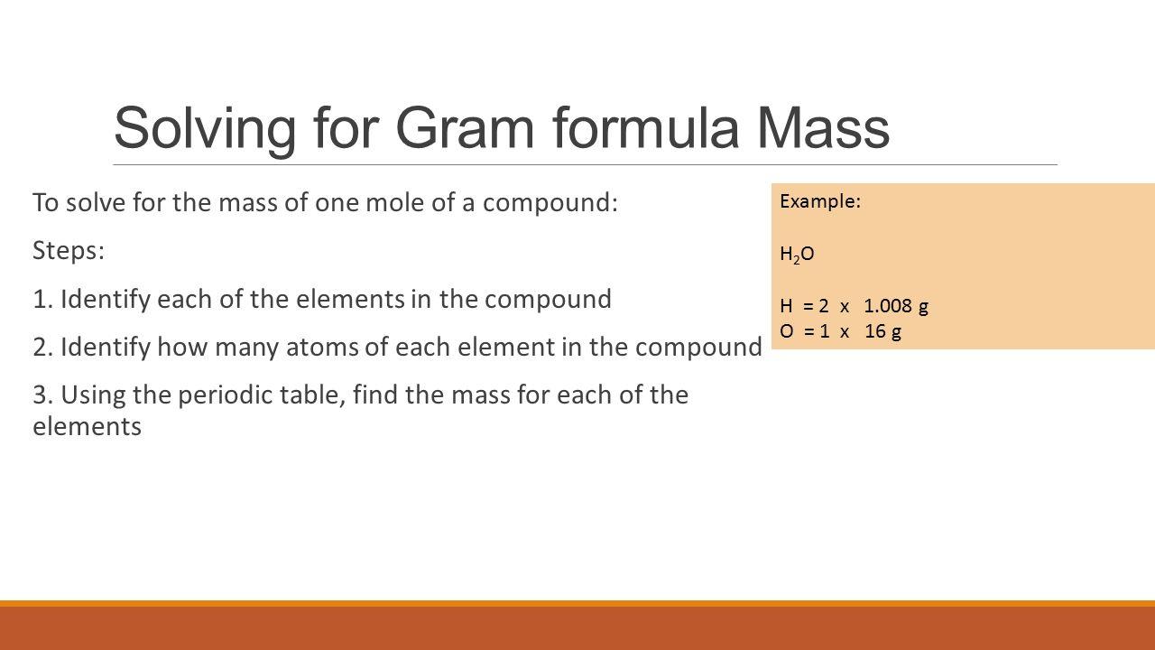 Mole Gram Formula Mass Moles To Grams And Grams To Moles Ppt Download