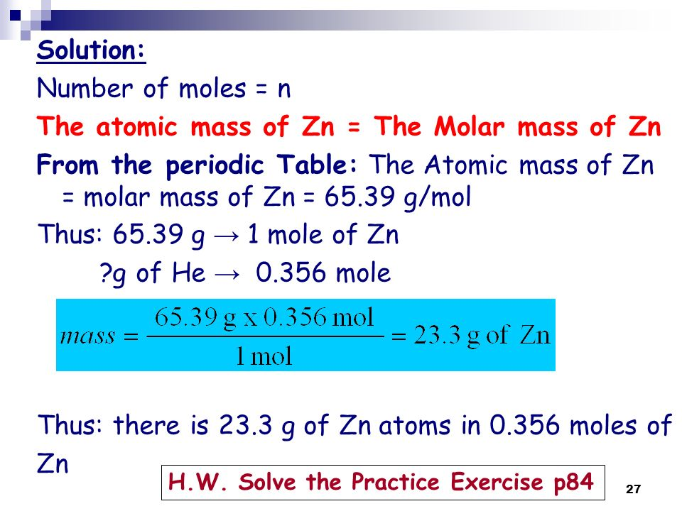 Superior 27 Solution: Number Of Moles U003d N The Atomic Mass Of Zn U003d The Molar