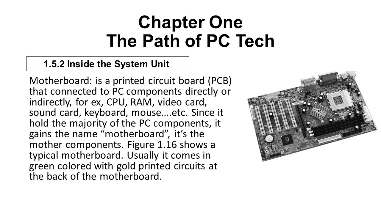 Computer Maintenance Chapter One The Path Of Pc Tech Dr Mohammad Motherboard Is Main Circuit Board Inside Your 32 A Printed Pcb That Connected To Components Directly Or Indirectly For Ex Cpu Ram