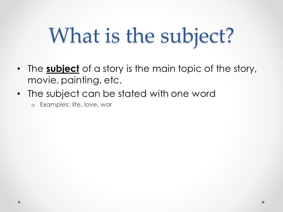 what is the main topic of a story
