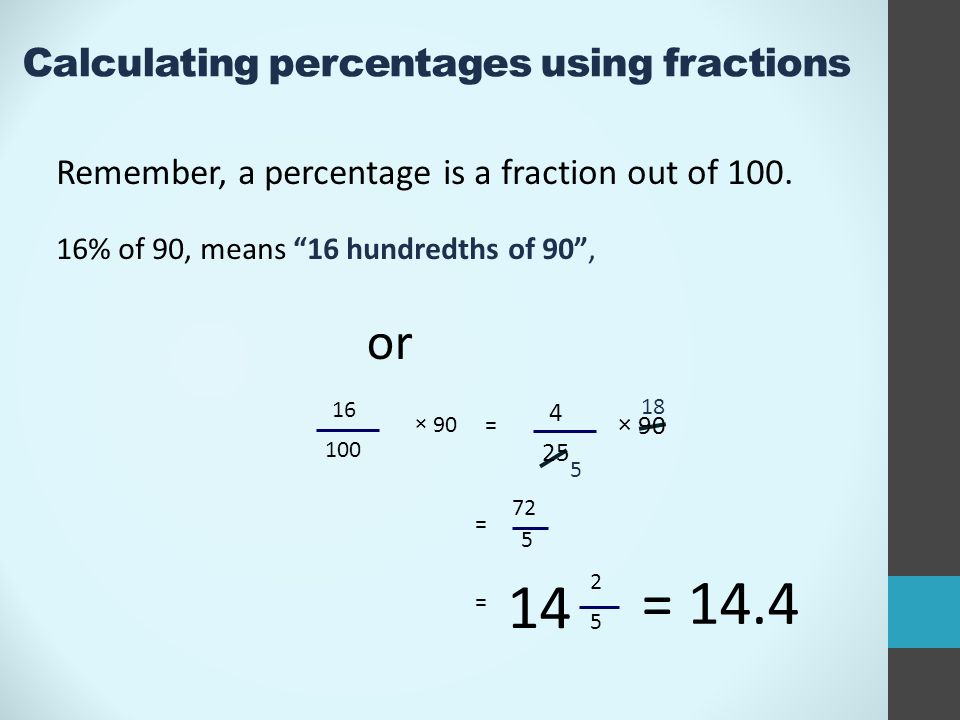 Calculating Percentages Using Fractions Remember A Percentage Is A Fraction Out Of 100