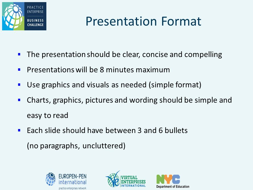 presentation format the presentation should be clear concise and