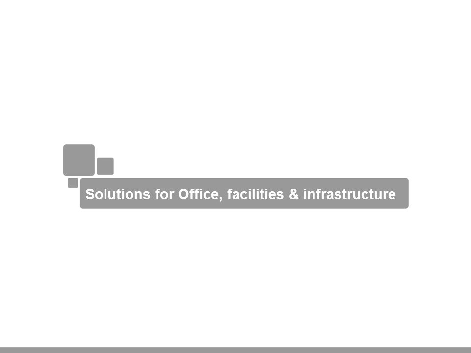 Solutions for Office, facilities & infrastructure