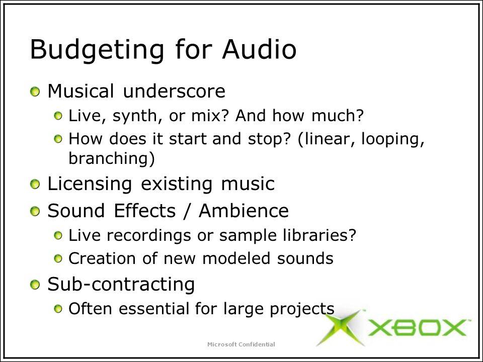 Microsoft Confidential Audio for Games Scott Selfon Xbox