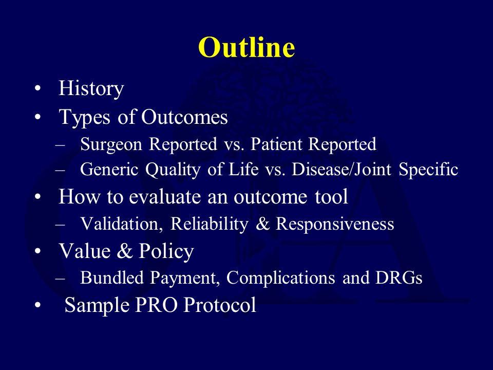 Outcomes in Orthopaedic Trauma Saam Morshed MD, PHD