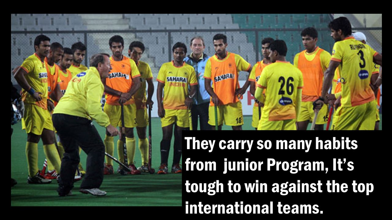 They carry so many habits from junior Program, It's tough to win against the top international teams.