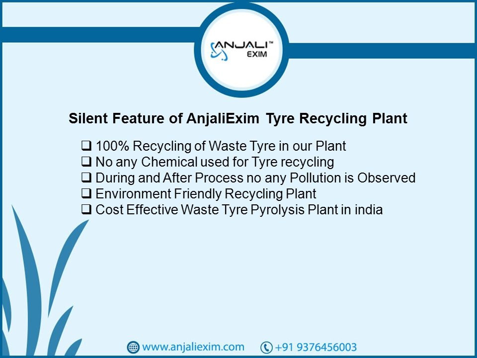 1 Welcome To AnjaliExim We are one of Best Waste Tyre