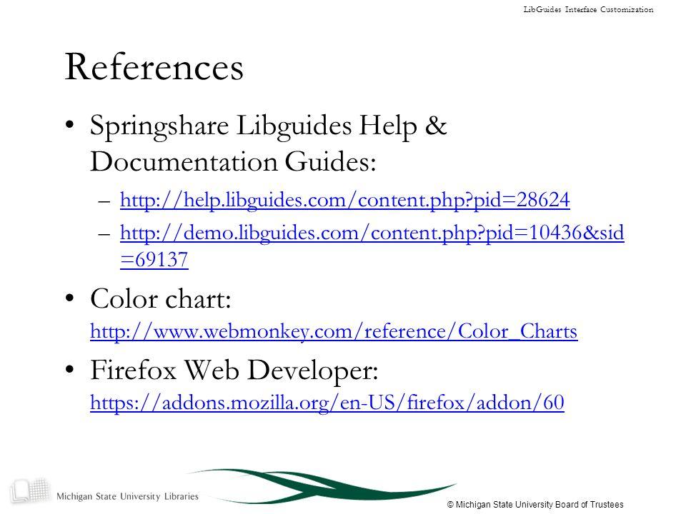 Libguides Interface Customization Presented By Christine Tobias