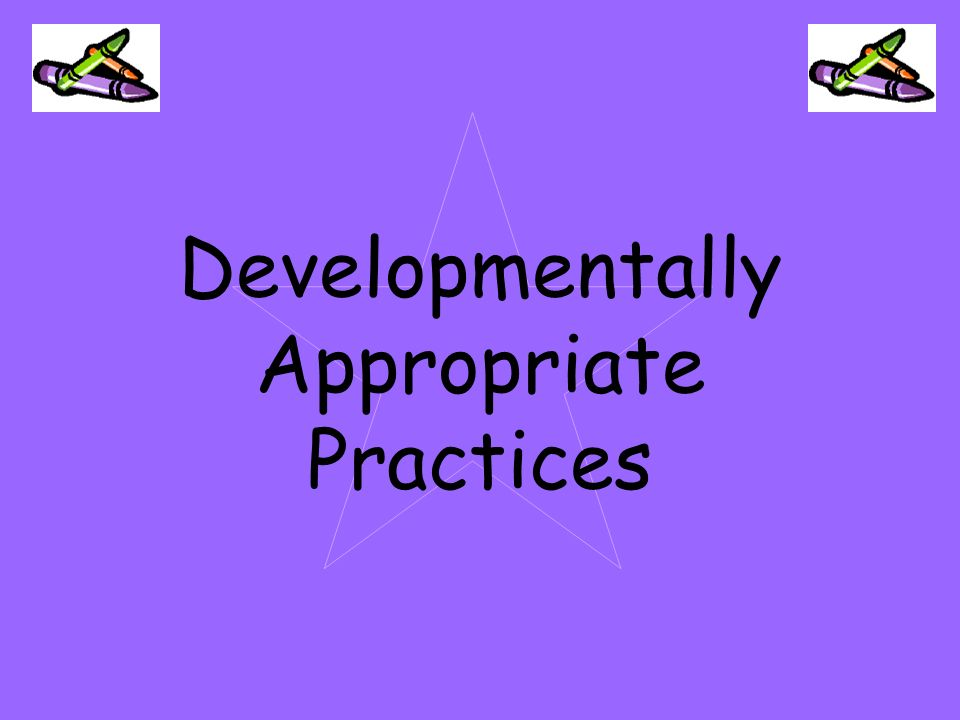 developmentally appropriate practices five guidelines for rh slideplayer com the guidelines for developmentally appropriate practice (dap) is based in part on principles of Orthopedic Practice Guideline