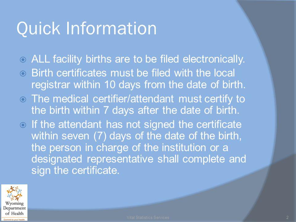 Vital Statistics Services 1. Quick Information  ALL facility ...