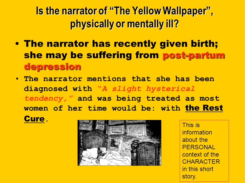 Is The Narrator Of Yellow Wallpaper Physically Or Mentally Ill