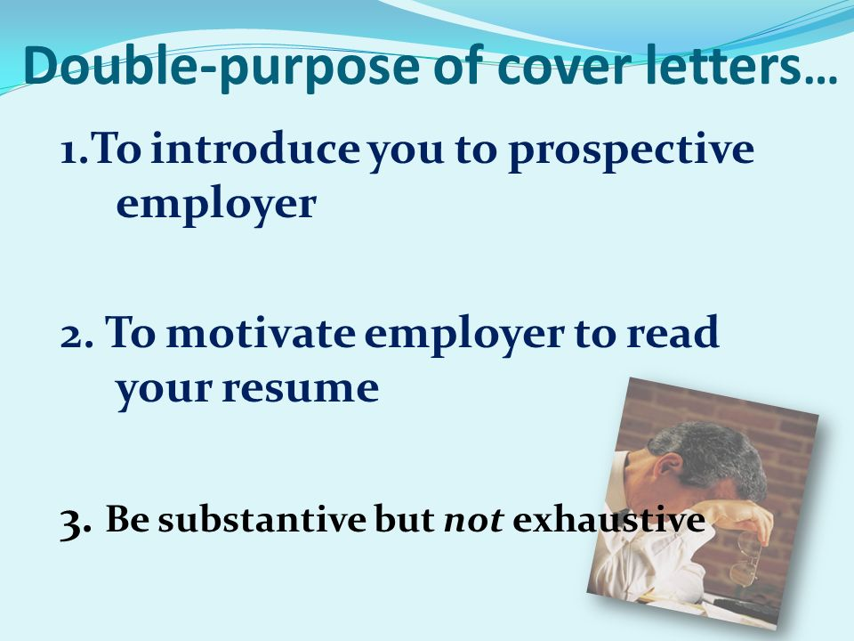 topics why use a cover letter anatomy of a cover letter when to