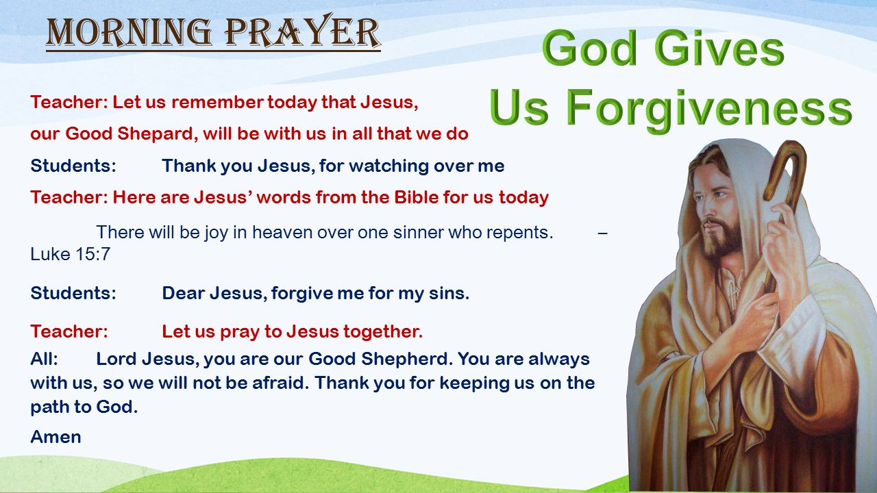 Teacher Remember Jesus Walks With Us Always Here Is His Message For Us Today You Shall Love The Lord Your God With All Your Hear And With All Your Ppt Download