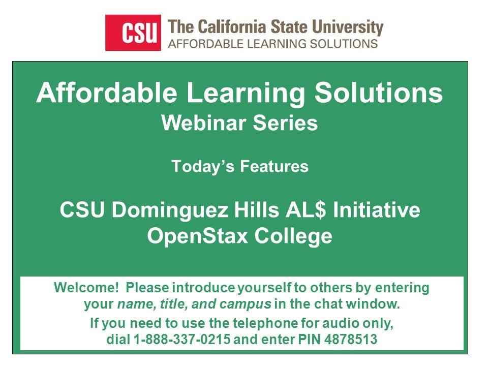 Affordable Learning Solutions Webinar Series Today\'s Features CSU ...