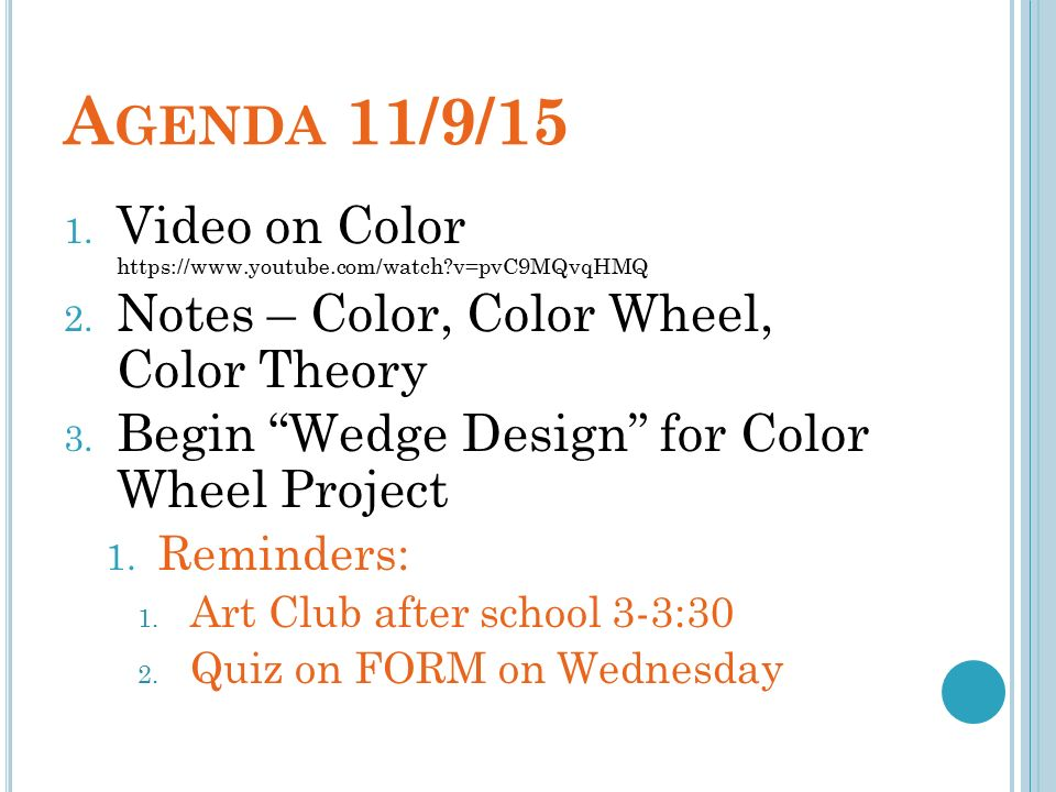 C Olor An Element Of Design Bw 11 9 15 Write The Learning Goal I