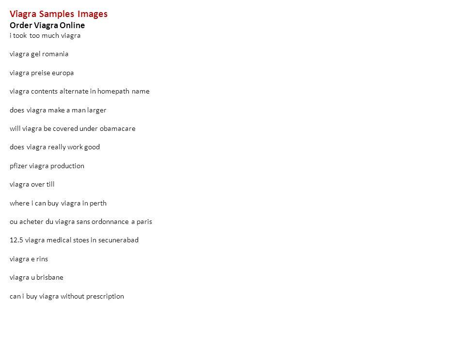 Viagra Samples Images Order Viagra Online i took too much viagra viagra gel romania viagra preise europa viagra contents alternate in homepath name does. - ppt download - 웹