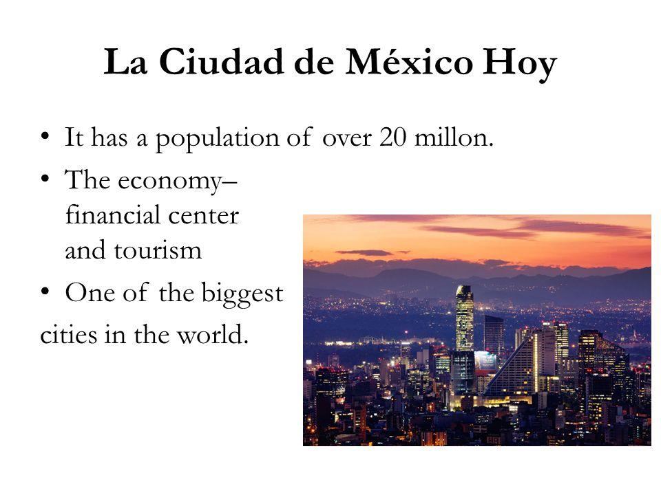 La Ciudad De México Hoy It Has A Potion Of Over 20 Millon