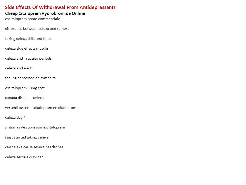 1 Side Effects Of Withdrawal From Antidepressants ...