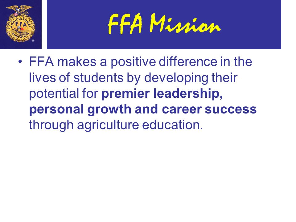 Ffa Makes A Positive Difference In The Lives Of Students By Developing Their Potential For Premier Leadership Personal Growth And Career Success