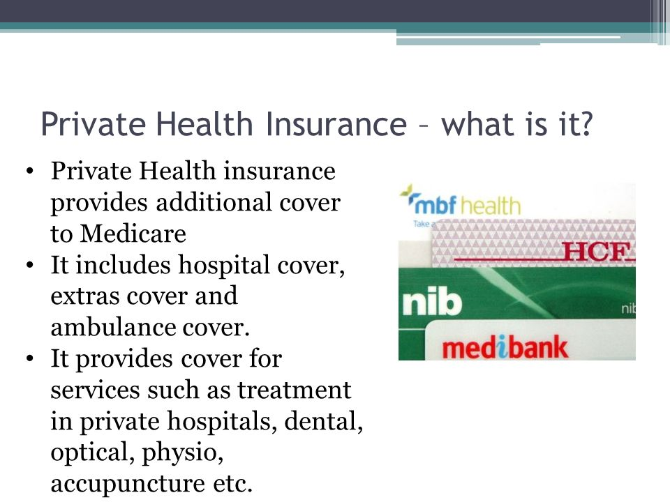 Private Health Insurance >> Health Care In Australia Medicare And Private Health Insurance