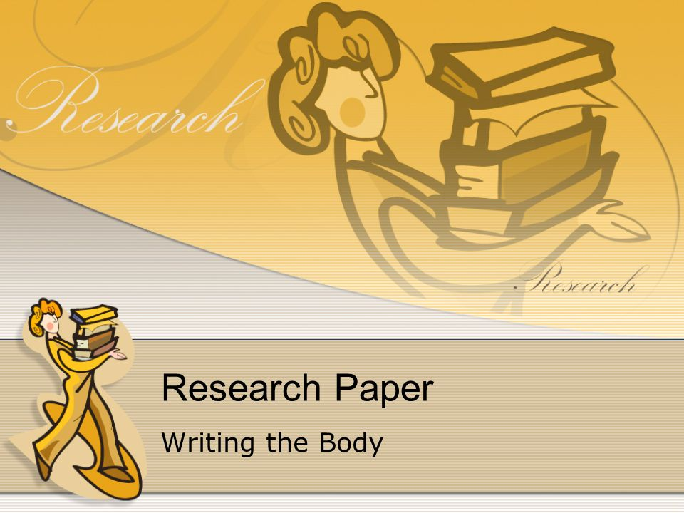 writing the body of a research paper
