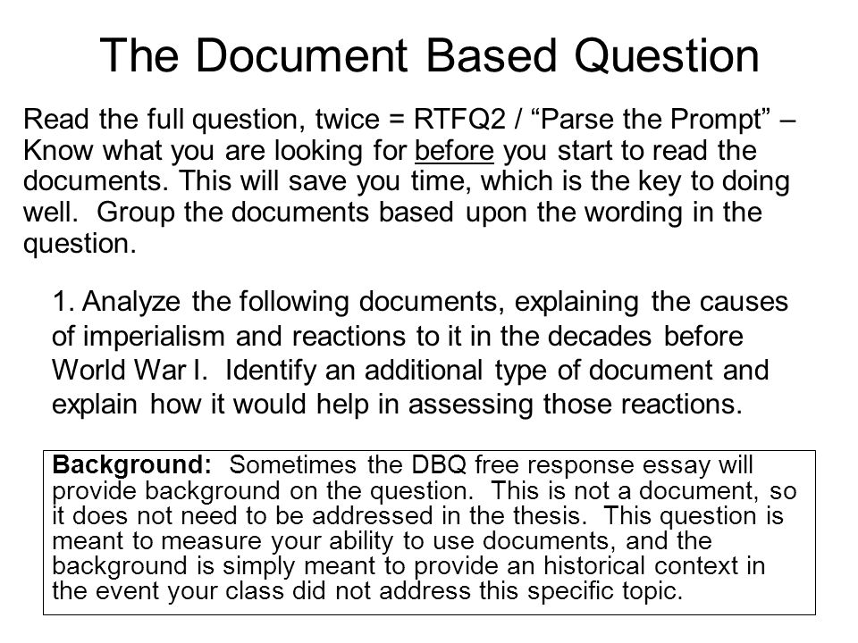 Ask Of Me Anything But Time How To Approach The DBQ