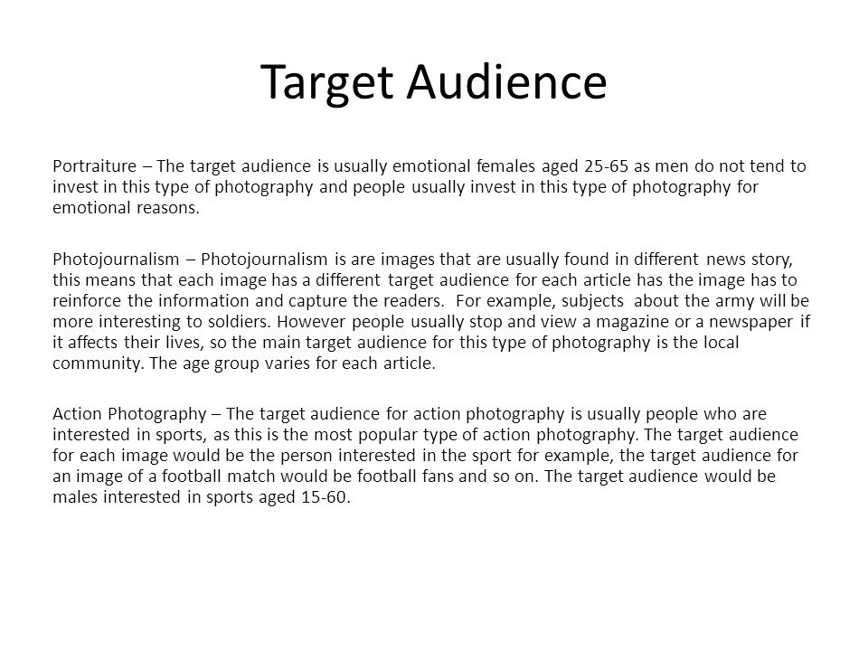 Market Research  Types of Photography Portraiture Photojournalism