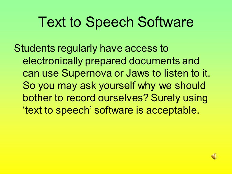 MP3s!!! Why Bother?  Text to Speech Software Students