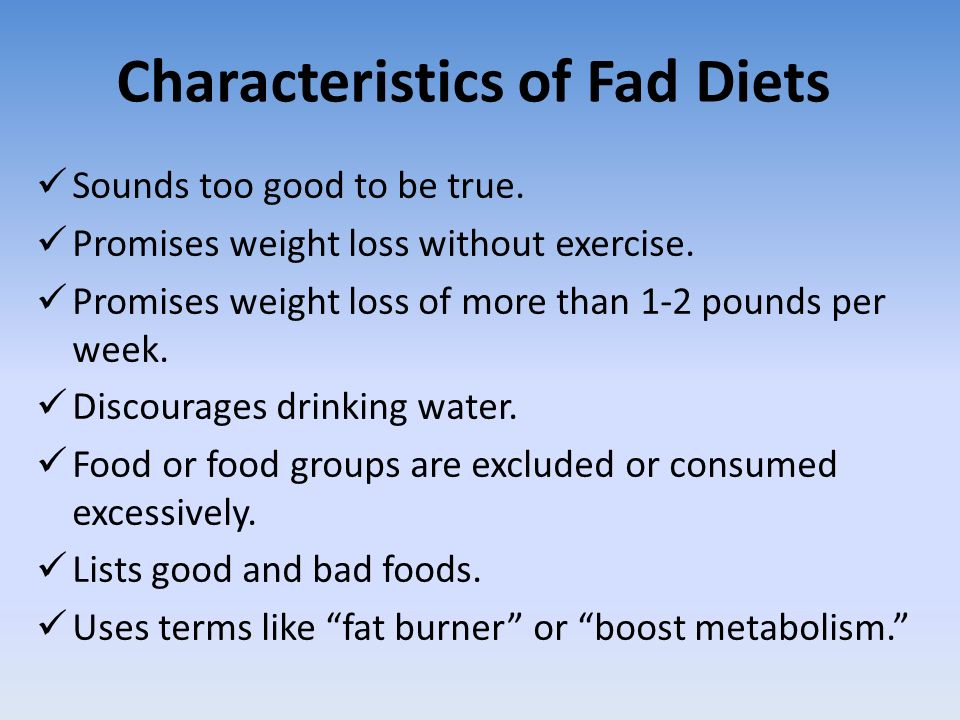 what are the characteristics of a fad diet