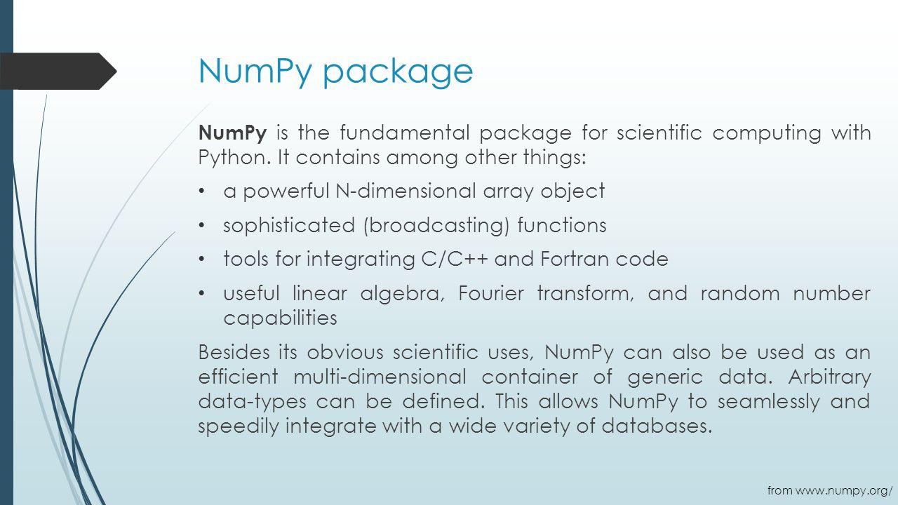 NumPy, SciPy, Mpi4Py Shepelenko Olha  History of NumPy Originally