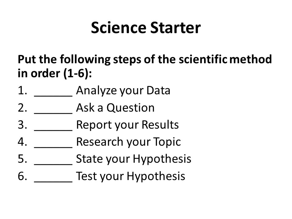 place the steps of the scientific method in order