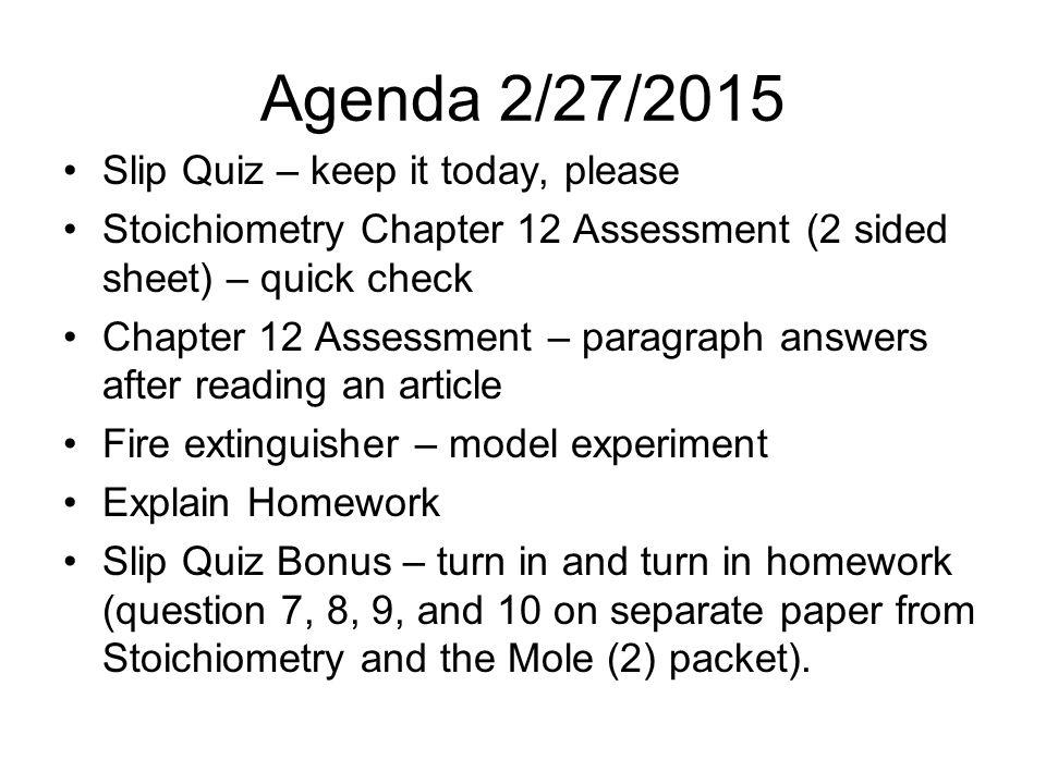 Agenda 2/27/2015 Slip Quiz – keep it today, please