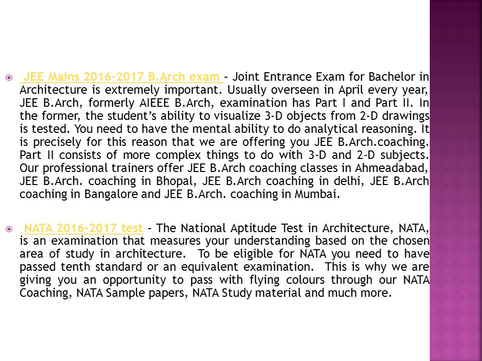  JEE Mains B.Arch exam – Joint Entrance Exam for Bachelor in Architecture is extremely important.