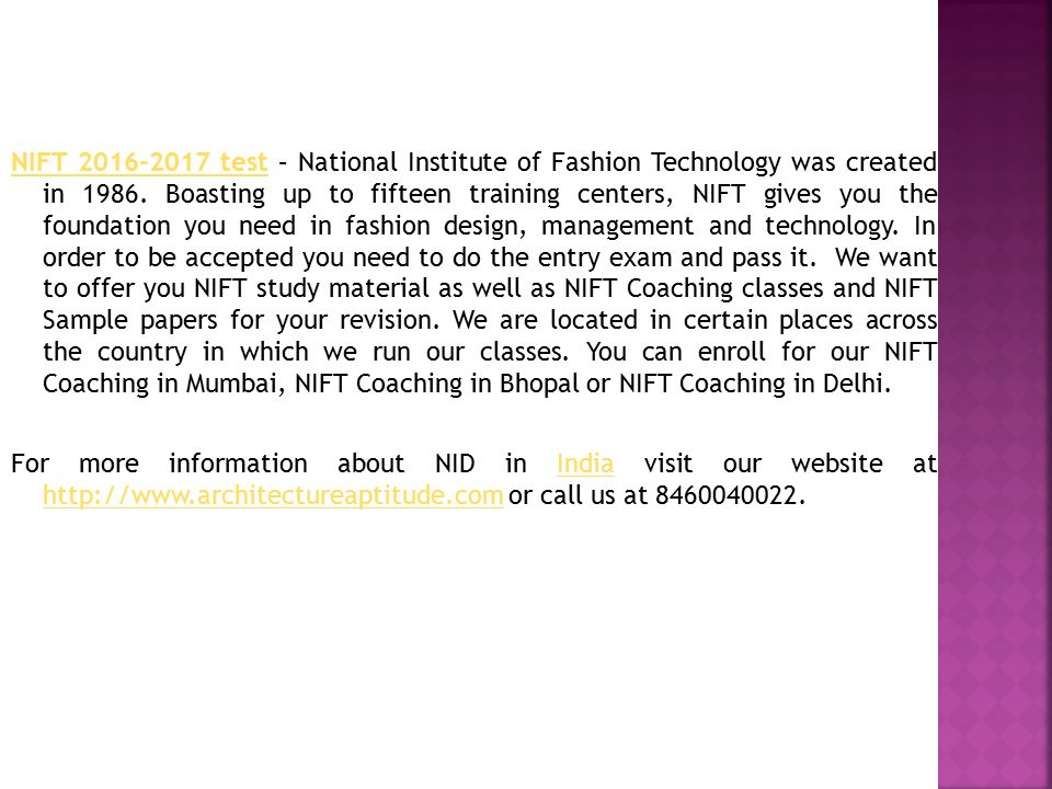NIFT testNIFT test – National Institute of Fashion Technology was created in 1986.
