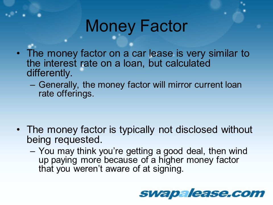 Lease Money Factor >> Swapalease Com How To Negotiate A Car Lease Know The