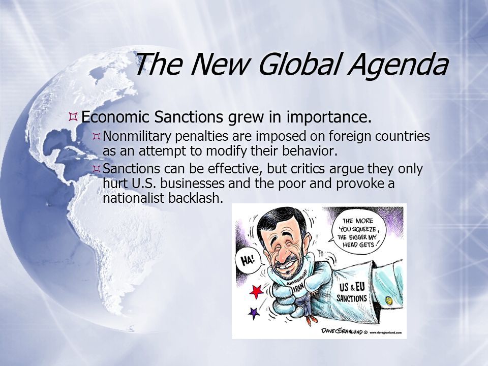 The New Global Agenda  Economic Sanctions grew in importance.
