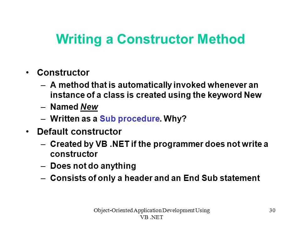 Object-Oriented Application Development Using VB NET 1 Chapter 6