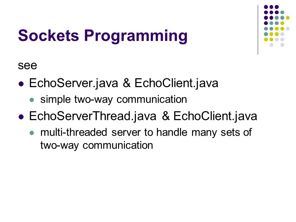 Networking with Java Socket programming  The Interweb thing