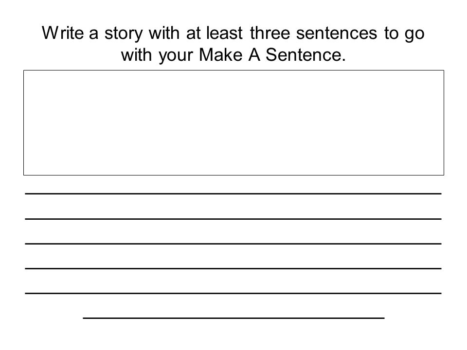 Ilik e to go seethe whit e sno w Make A Sentence Cut and glue the words on  the line to make a sentence. - ppt download