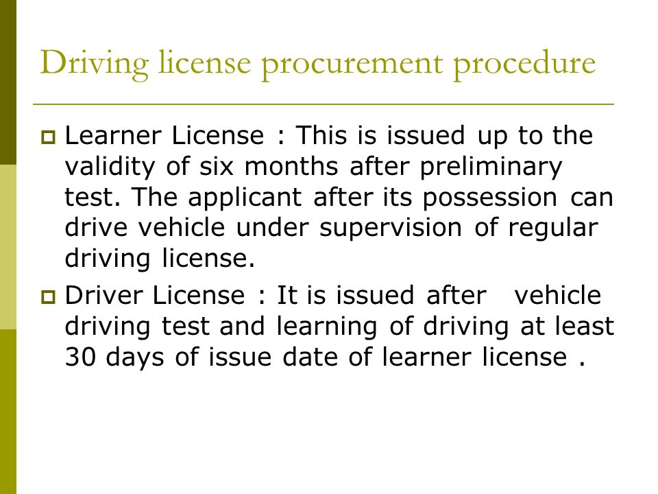 Driving Licensing system scenario in India  What does the