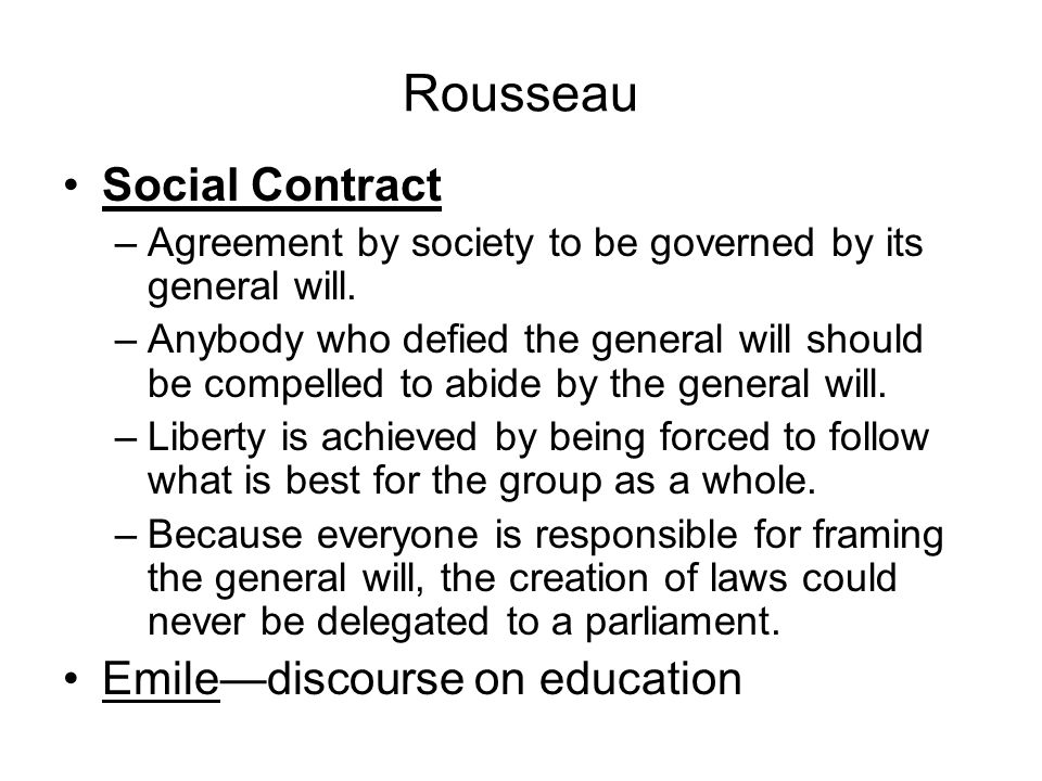 rousseau general will It is legitimate, because based on the social contract, and equitable, because common to all useful, because it can have no other object than the general good, and stable, because guaranteed by the public force and the supreme power.