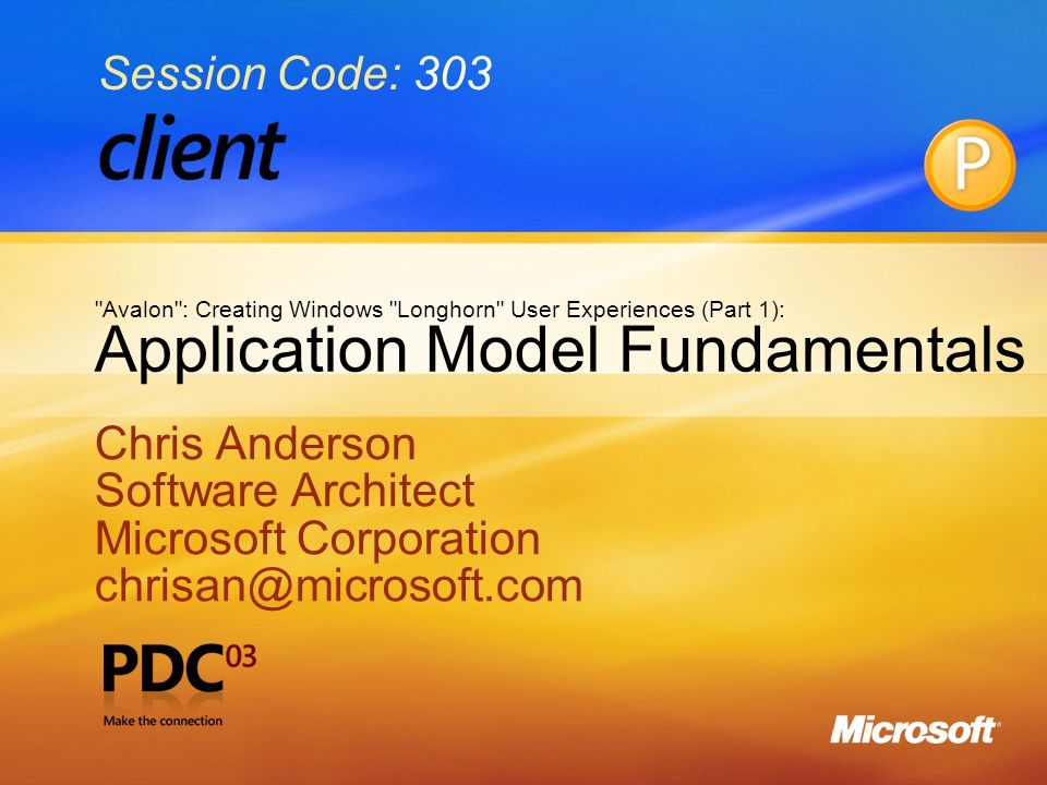 1 Application Model Fundamentals Chris Anderson Software Architect Microsoft Corporation Chris Anderson Software Architect Microsoft Ppt Download