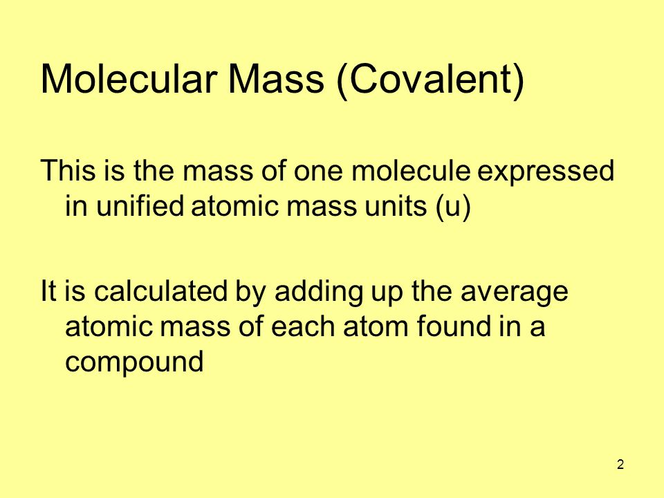 1 Molecular And Formula Mass What Is The Relative Atomic Mass Of The  Following Atoms.