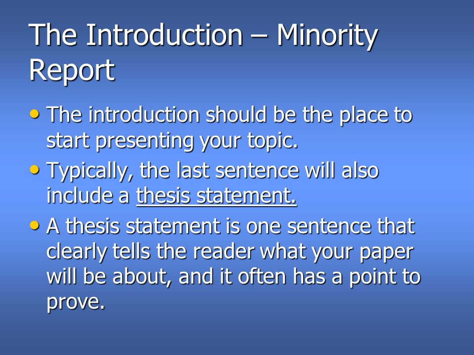 English Essay Questions The Introduction  Minority Report The Introduction Should Be The Place To  Start Presenting Your Topic High School Essay Samples also Easy Essay Topics For High School Students Minority Report Basic Five Paragraph Essay Here Are Some Basic Tips  Essay On English Literature