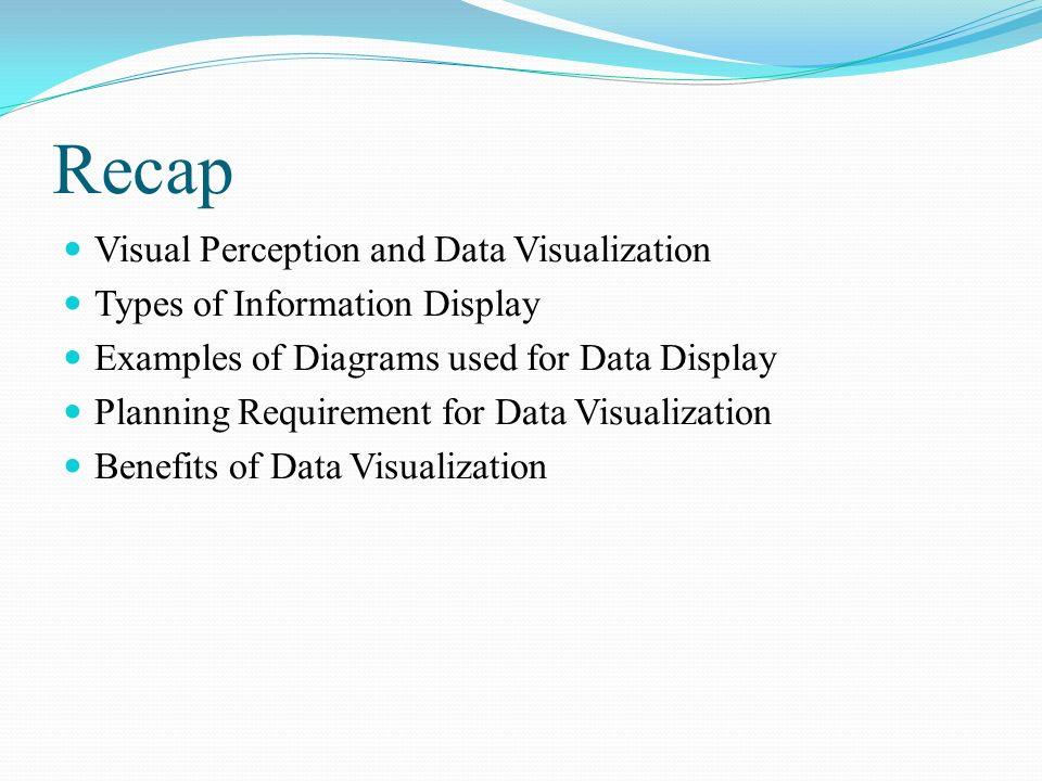 Recap Visual Perception And Data Visualization Types Of Information